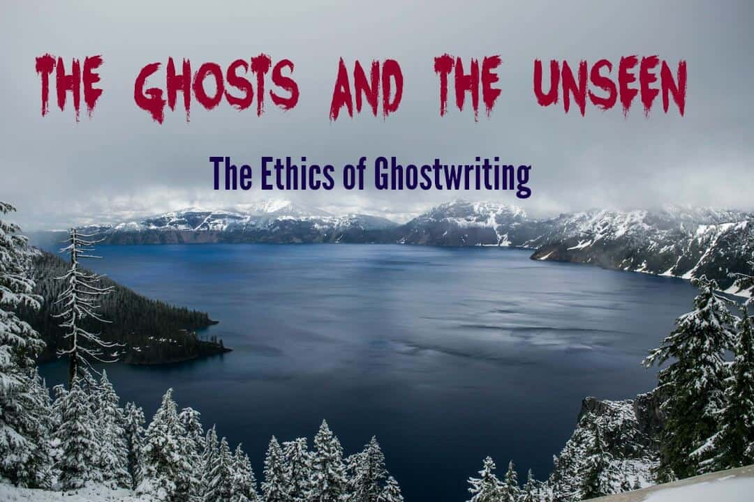 The Ghosts and the Unseen: Is Ghostwriting Ethical?