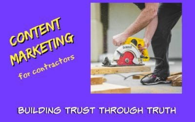 Content marketing for contractors and home service providers